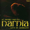 Narnia - At Short Notice Live In Germany DVD