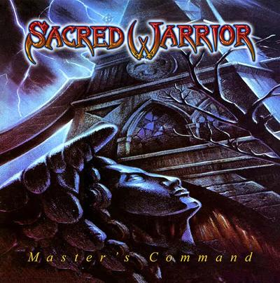 sacred warrior masters command for fans of early  Queensryche and Fates Warning